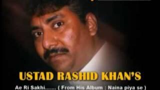 ustad rashid khan (ae ri sakhi)