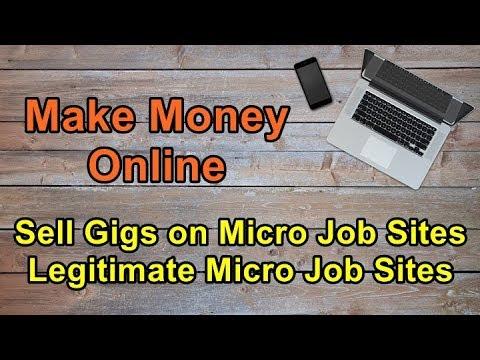 Sell Gigs on Micro Job Sites | Legitimate Micro Job Sites