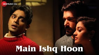 Main Ishq Hoon - Official Music Video | Yasser Desai | Viju Shah