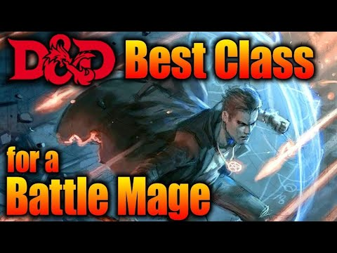 Best Character Class for a Battle Mage in 5th edition- Sorcerer or Wizard| D&D Player Tips