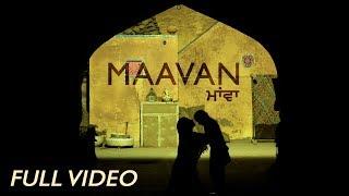 Maavan (Full Video) | DAANA PAANI | Harbhajan Maan | Jimmy Sheirgill | Simi Chahal 4th may