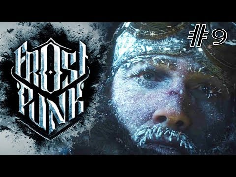 Let's Play Frostpunk - Down with the Londonors! # Episode 9