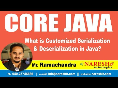 Core Java Tutorial | What is Customized Serialization and Deserialization in Java? | Mr.Ramachander