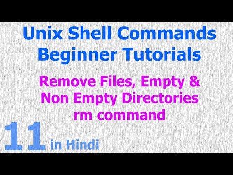 11 - Unix | Linux Shell - Remove Files | Remove Non Empty Directory | RM Command