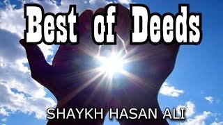 Best Of Deeds ᴴᴰ - Powerful Reminder
