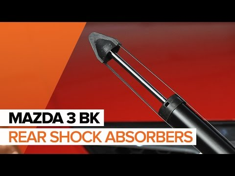 How to replace rear shock absorbersonMAZDA 3 BKTUTORIAL   AUTODOC