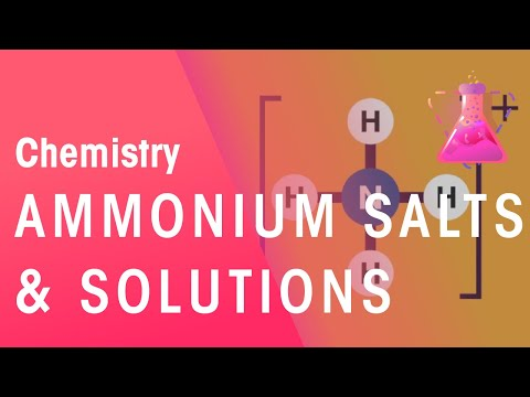 Ammonium Salts and Solutions | Chemistry for All | The Fuse School