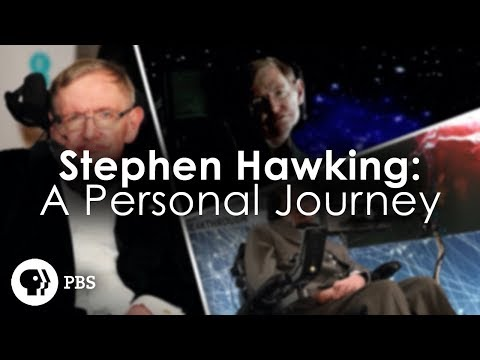 Stephen Hawking: A Personal Journey – PBS Documentary