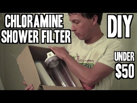 DIY Shower Filter to Remove Chloramine for Under $50