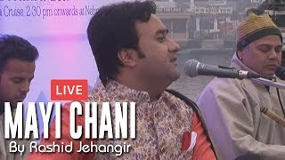 Mayi Chani Ravem Raat Dohh Kashmiri Song Live At Houseboat Dunga By Rashid Jehangir