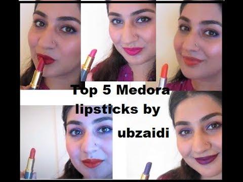 Medora Lipstick Swatches / Top 5 Medora Lipsticks Pakistani Makeup