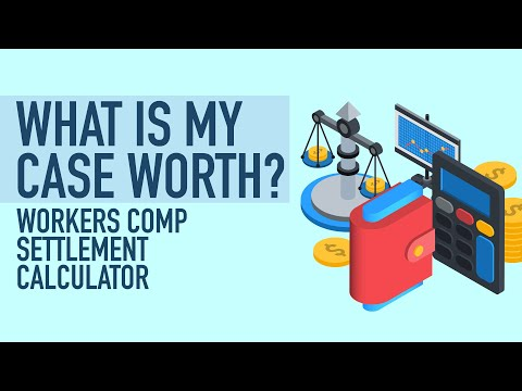 Workers Comp Settlement Calculator - What Is My Case Worth?