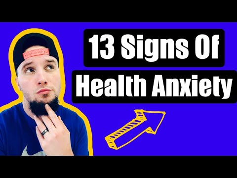 13 Signs You Have Health Anxiety - Are You a Hypochondriac?