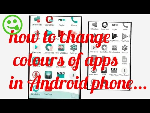 How to change colours of apps in Android phone