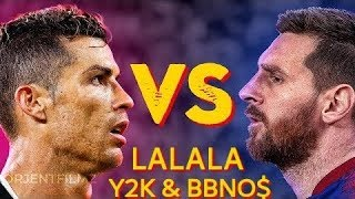"Messi Skills & Goals ""lalala-Y2K"" Vs Ronaldo Skills & Goals ""lalala-Y2K"" | 2020"