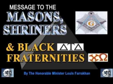 Message to the Masons, Shriners and Black Fraternities