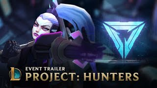 HUNTERS | PROJECT 2017 Event Video - League of Legends