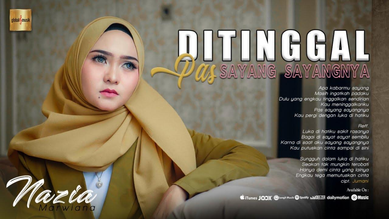 Ditinggal Pas Lagi Sayang Sayange - Nazia Marwiana