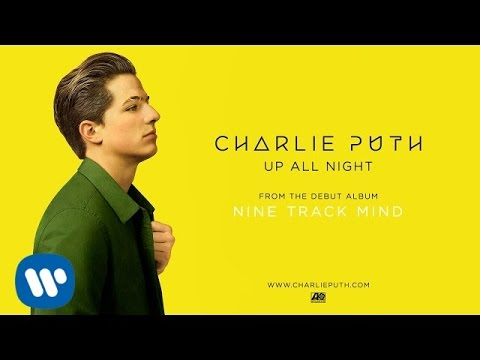 Charlie Puth - Up All Night [Official Audio]