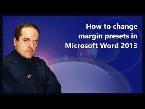 How to change margins presets in Microsoft Word 2013