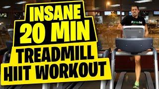 HIIT Workout  - Insane 20 Minute Treadmill Workout