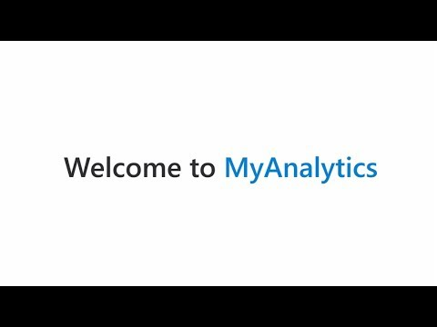Getting Started with Microsoft MyAnalytics
