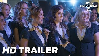 Pitch Perfect 3 Trailer 2 universal Pictures Hd
