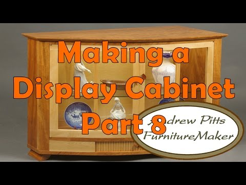 Making a Display Cabinet Part 8, Doors, Glass, Glue & Pulls: Andrew Pitts ~ FurnitureMaker