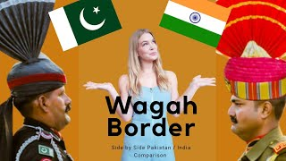 WAGAH BORDER  | Side by Side Comparison of Pakistan vs India Borders!