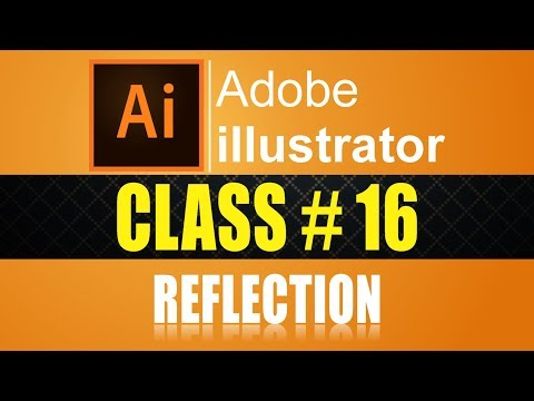 How to add REFLECTION IN Adobe illustrator CC 2017 Experiment Course Part# 16 urdu - hindi