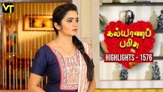 Kalyana Parisu 2 Tamil Serial | Episode 1576 Highlights | Sun TV Serials | Vision Time