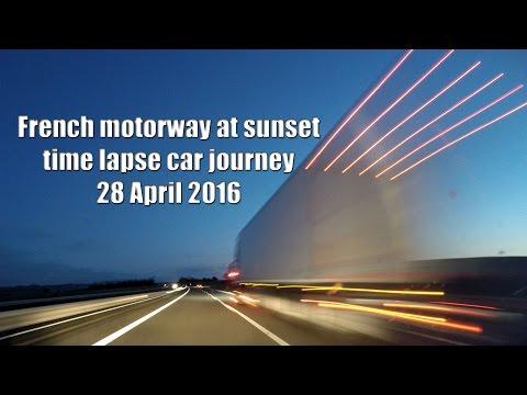 gopro time lapse car journey Market Harborough England - Beziers France 4 sunset after Paris