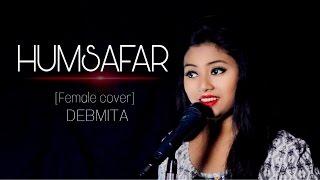 Humsafar (female cover) | Debmita | Badrinath Ki Dulhaniya | Akhil Sachdeva