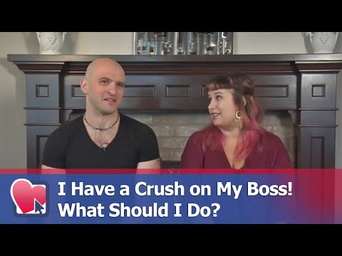 I Have a Crush on My Boss! What Should I Do? - by Mike Fiore