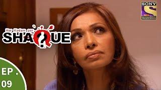 Har Kadam Par Shaque - हर कदम पर शक - Ep 9 - DVD Says It All