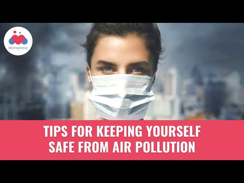 Keeping Yourself Safe From Air Pollution
