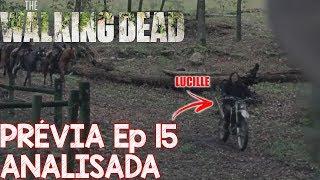 The Walking Dead Prévia Comentada do 15 ep da 9 temporada as ESTACAS  twd