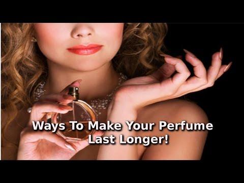 Ways To Make Your Perfume Last Longer | By Swarn Chaudhri