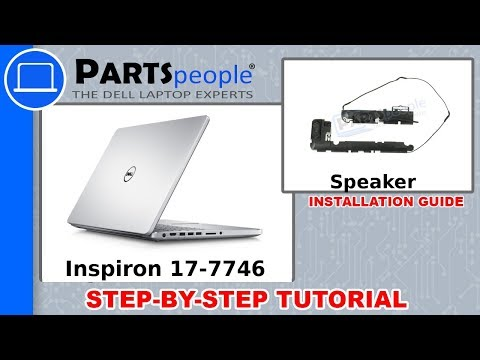 Dell Inspiron 17-7746 (P24E002) Speaker How-To Video Tutorial