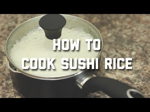HOW TO COOK SUSHI RICE IN A POT AT HOME