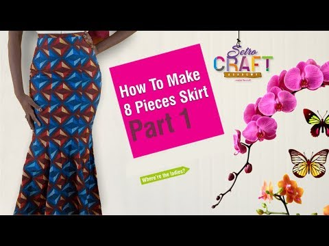 DIY: How To  Make 8 Pieces Skirt Part 1