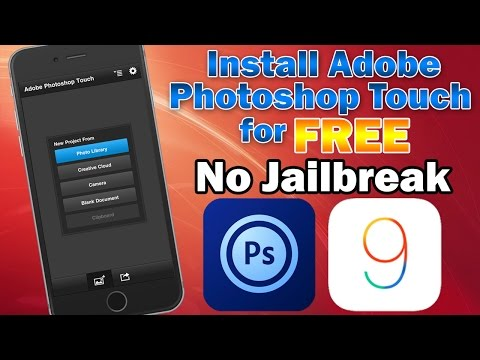 Install Photoshop Touch on iOS 9.3 / 9.2.1 for FREE (Without Jailbreak) iPhone, iPod touch & iPad