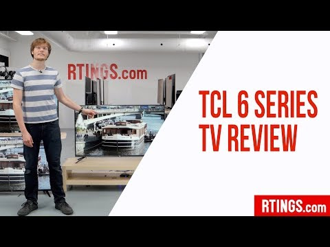 TCL 6 Series (R615/R617) TV Review - Rtings.com