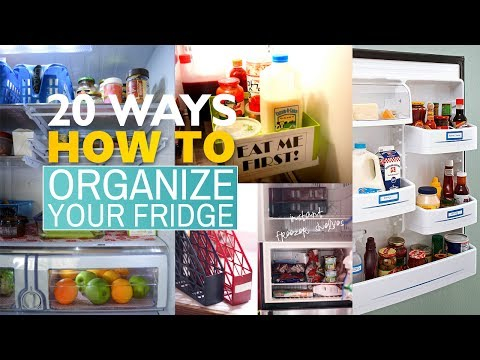 20 Tips How to organize your Refrigerator