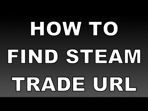 Find Steam Trade URL 2016 - Find Your Trade Url For Steam