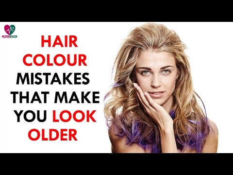 Hair Colour Mistakes That Make You Look Older - Health Sutra