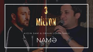 Orxan Lökbatanlı - Aydın Sani / Name / 2017