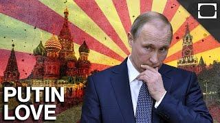Why Do Russians Love Vladimir Putin?
