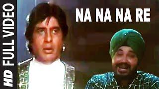 Na Na Na Re Full HD Song | Mrityudaata | Amitabh Bachchan, Daler Mehandi