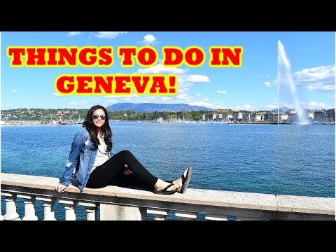 TOP THINGS TO DO IN GENEVA SWITZERLAND 2018 | Tourist attractions